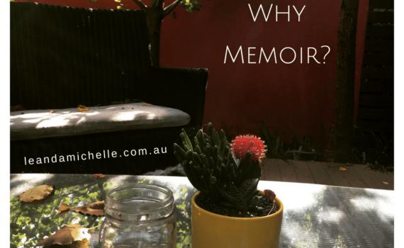 Why Write Memoir